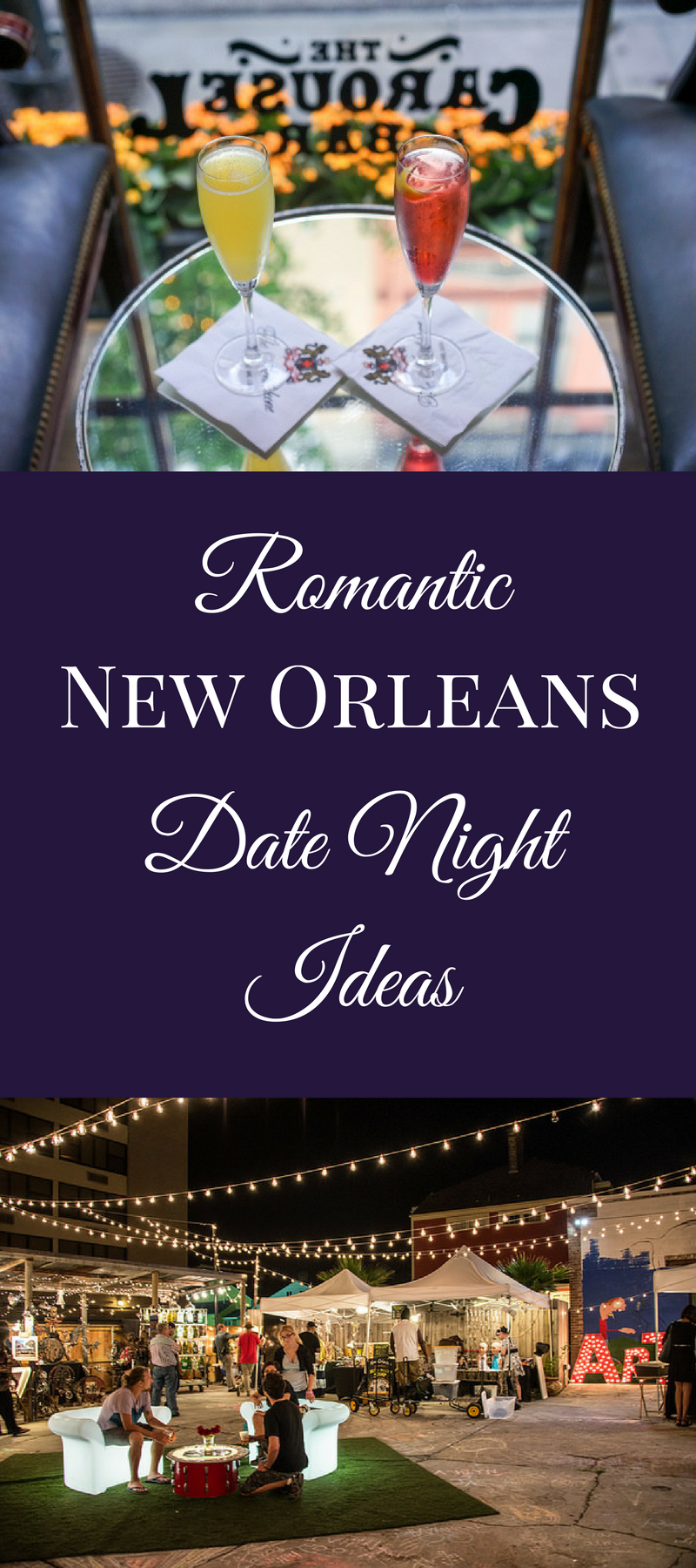 Exploring the French Quarter with your sweetheart? Try these 7 romantic date night ideas to help you craft your own intimate New Orleans evening!